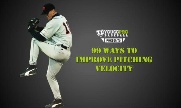 99 Ways to Improve Pitching Velocity