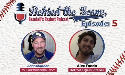 Alex Faedo (1st Round Draft Pick & Pitcher in the Detroit Tigers Organization) – Behind The Seams Ep.5