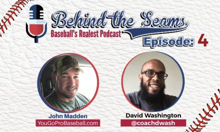 David Washington (MLB 1st Baseman/OF) – Behind The Seams Ep.4