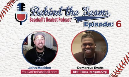 DeMarcus Evans Pitching Prospect in the Texas Rangers Organization – Behind The Seams Baseball Podcast Ep.6