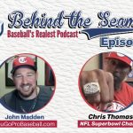 Chris Thomas of Fusion Odyssey (NFL Super Bowl Champion) – Behind The Seams Baseball Podcast Ep.10