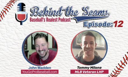 Tommy Milone MLB Veteran Baltimore Orioles LHP – Behind The Seams Baseball Podcast Ep. 12